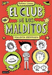 El club de los malditos 1. Maldita hermana
