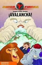 Superfieras 5. ¡Avalancha!