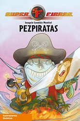 Superfieras 3. Pezpiratas