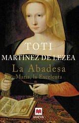La abadesa. María la Excelenta