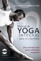 Manual de yoga integral para occidentales. Libro + DVD