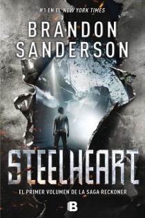 Steelheart. Saga Reckoner 1