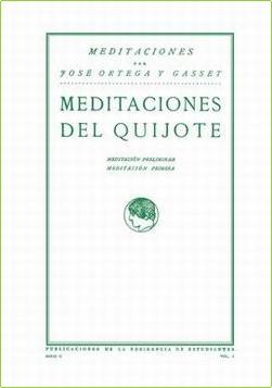 Meditaciones del Quijote. Edición facsímil conmemorativa