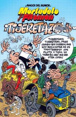 Mortadelo y Filemón ¡Tijeretazo!