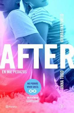 After: En mil pedazos (Serie After 2)