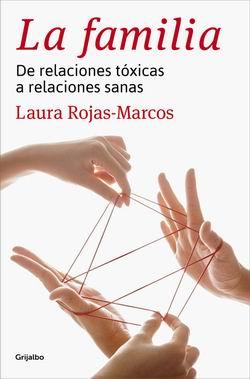 La familia. De relaciones tóxicas a relaciones sanas