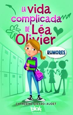 La vida complicada de Léa Olivier. Rumores