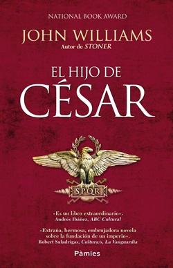 El hijo de César. John Williams. Ediciones Pàmies. Reseñas