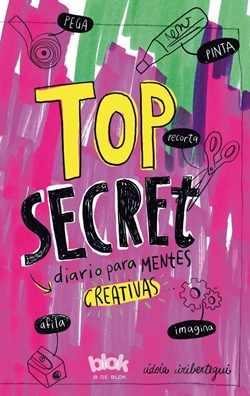 Top Secret. Diario para mentes creativas