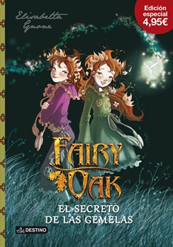 Fairy Oak. El secreto de las gemelas (Fairy Oak, 1)