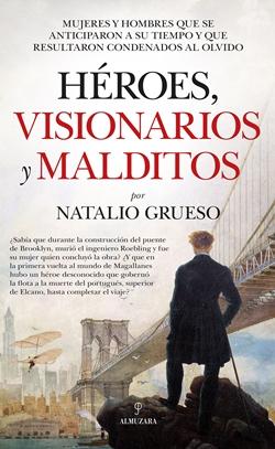 Héroes, visionarios y malditos - Noticias sobre libros y escritores