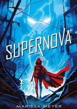 Supernova (Renegados, volumen 3)